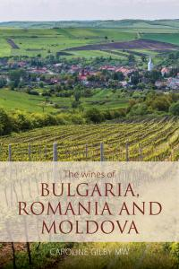 The wines of Bulgaria, Romania and Moldova front cover