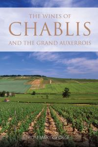 The wines of Chablis and the Grand Auxerrois front cover